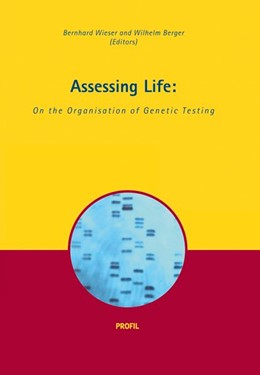 Abbildung von Wieser / Berger | Assessing Life | 2013 | On the organisation of genetic...