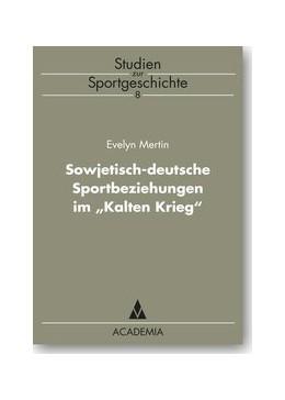 Abbildung von Mertin | Sowjetisch-deutsche Sportbeziehungen im