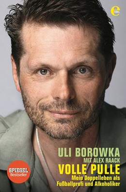 Abbildung von Raack / Borowka   Uli Borowka: Volle Pulle   1. Auflage   2014   beck-shop.de