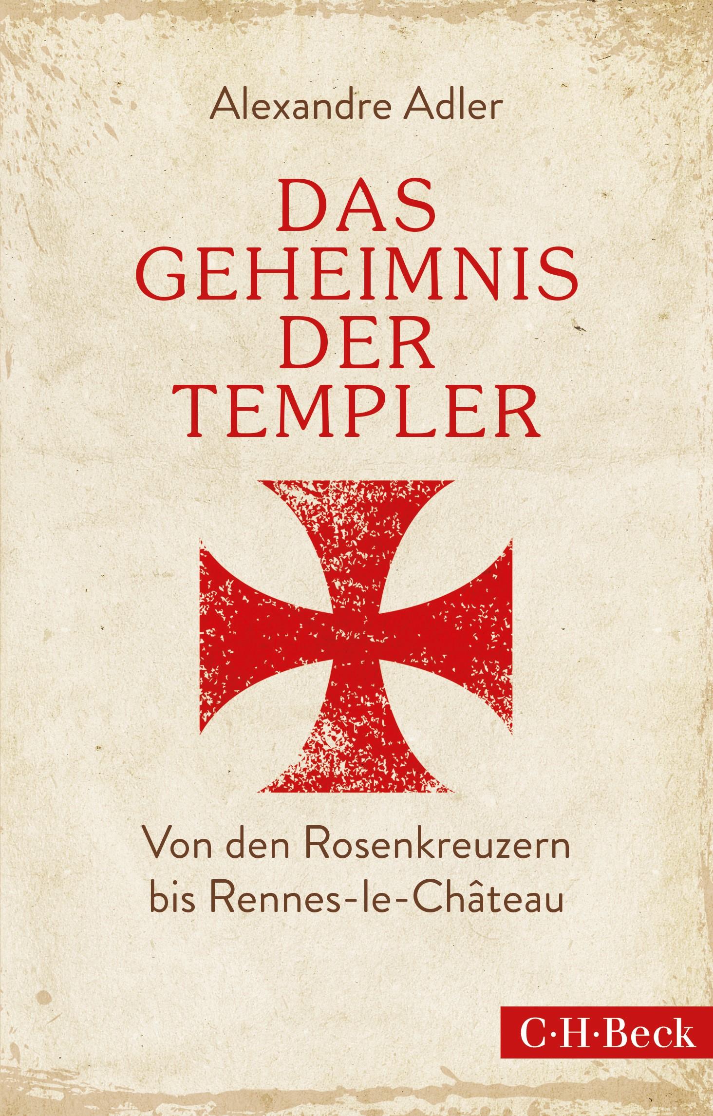 Das Geheimnis der Templer | Adler, Alexandre, 2015 | Buch (Cover)