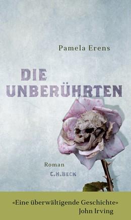 Abbildung von Erens, Pamela | Die Unberührten | 2015 | Roman