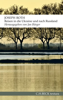Abbildung von Roth, Joseph | Reisen in die Ukraine und nach Russland | 4. Auflage | 2015