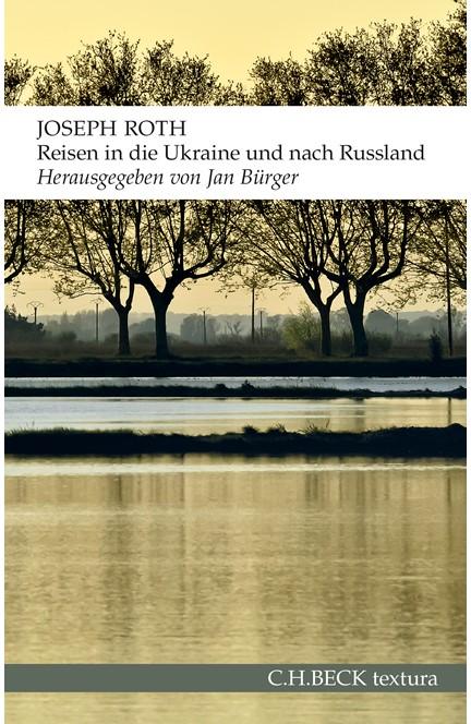 Cover: Joseph Roth, Reisen in die Ukraine und nach Russland