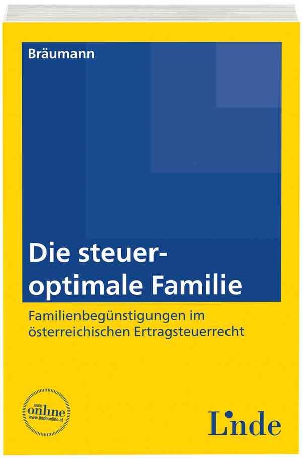 Die steueroptimale Familie | Bräumann | 1. Auflage 2014, 2014 | Buch (Cover)