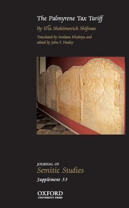Abbildung von Shifman / Healey | The Palmyrene Tax Tariff | 1. Auflage | 2014 | beck-shop.de