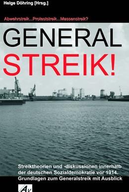 Abbildung von Döhring | Generalstreik: Abwehrstreik...Proteststreik...Massenstreik? | 2010 | Streiktheorien und -diskussion...