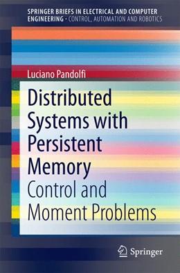 Abbildung von Pandolfi | Distributed Systems with Persistent Memory | 1. Auflage | 2014 | beck-shop.de