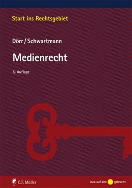 Abbildung von Dörr / Schwartmann   Medienrecht   5. Auflage   2014   beck-shop.de