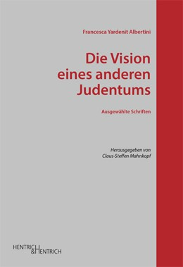 Abbildung von Albertini / Mahnkopf   Die Vision eines anderen Judentums   1. Auflage   2014   beck-shop.de