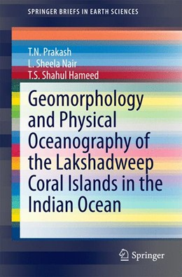 Abbildung von Prakash / Nair   Geomorphology and Physical Oceanography of the Lakshadweep Coral Islands in the Indian Ocean   1. Auflage   2014   beck-shop.de