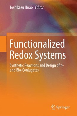 Abbildung von Hirao | Functionalized Redox Systems | 2015 | Synthetic Reactions and Design...