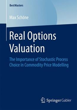 Abbildung von Schöne | Real Options Valuation | 2015 | 2014 | The Importance of Stochastic P...