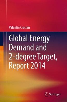 Abbildung von Crastan | Global Energy Demand and 2-degree Target, Report 2014 | 1. Auflage | 2015 | beck-shop.de