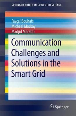 Abbildung von Mackay / Merabti | Communication Challenges and Solutions in the Smart Grid | 1. Auflage | 2014 | beck-shop.de
