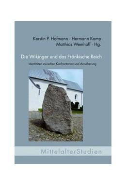 Abbildung von Wemhoff / Kamp | Die Wikinger und das Fränkische Reich | 1. Auflage | 2014 | 29 | beck-shop.de