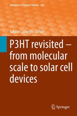 Abbildung von Ludwigs | P3HT Revisited – From Molecular Scale to Solar Cell Devices | 1. Auflage | 2014 | 265 | beck-shop.de