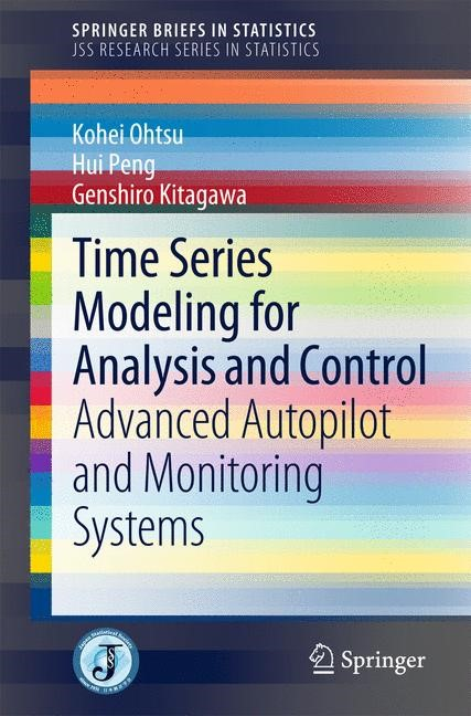 Time Series Modeling for Analysis and Control | Ohtsu / Peng / Kitagawa, 2015 | Buch (Cover)