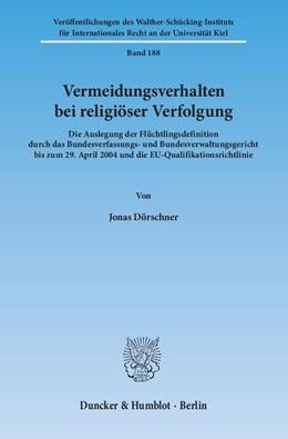 Abbildung von Dörschner | Vermeidungsverhalten bei religiöser Verfolgung. | 2014 | Die Auslegung der Flüchtlingsd... | 188