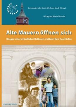 Abbildung von Wutzler   Alte Mauern öffnen sich   2014   Bürger unterschiedlicher Kultu...