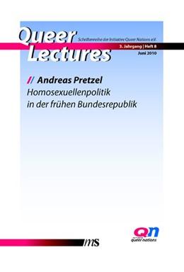 Abbildung von Pretzel / Eggeling | Homosexuellenpolitik in der frühen Bundesrepublik | 2010 | 3. Jahrgang - Heft 8