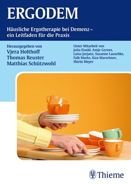 Abbildung von Holthoff-Detto / Reuster / Schützwohl | ERGODEM | 1. Auflage | 2013 | Häusliche Ergotherapie bei Dem...
