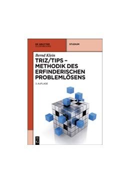 Abbildung von Klein | TRIZ/TIPS - Methodik des erfinderischen Problemlösens | 3. Aufl | 2014