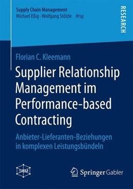 Abbildung von Kleemann | Supplier Relationship Management im Performance-based Contracting | 2014 | 2014 | Anbieter-Lieferanten-Beziehung...