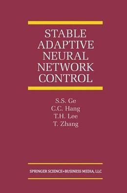 Abbildung von Ge / Hang / Lee | Stable Adaptive Neural Network Control | 2001 | 13