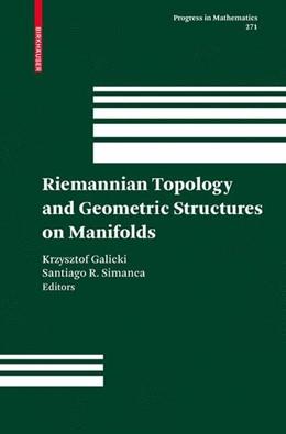 Abbildung von Galicki / Simanca | Riemannian Topology and Geometric Structures on Manifolds | 2009 | 2010