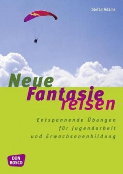 Neue Fantasiereisen | Adams | N.-A, 2004 | Buch (Cover)