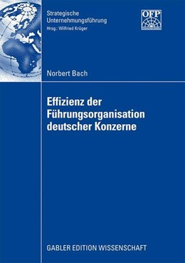 Abbildung von Bach | Effizienz der Führungsorganisation deutscher Konzerne | 2009 | 2009
