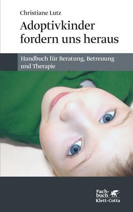 Abbildung von Lutz   Adoptivkinder fordern uns heraus   1. Auflage   2014   beck-shop.de