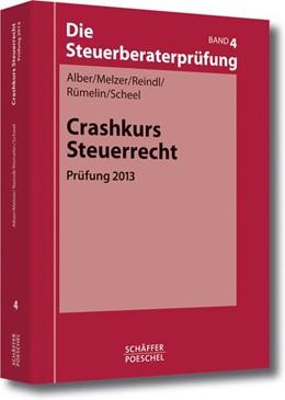 Abbildung von Alber / Melzer | Crashkurs Steuerrecht | 2. Auflage | 2013 | beck-shop.de