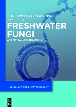 Abbildung von Jones / Hyde / Pang | Freshwater Fungi | 1. Auflage | 2014 | and Fungal-like Organisms