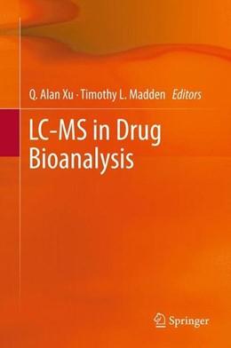 Abbildung von Xu / Madden | LC-MS in Drug Bioanalysis | 2012 | 2012