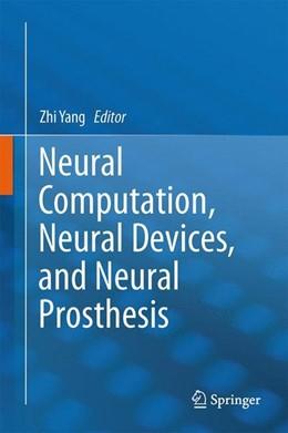 Abbildung von Yang | Neural Computation, Neural Devices, and Neural Prosthesis | 2014 | 2014