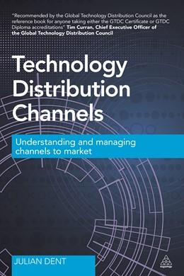 Abbildung von Dent | Technology Distribution Channels | 1. Auflage | 2014 | beck-shop.de