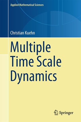 Abbildung von Kuehn | Multiple Time Scale Dynamics | 1. Auflage | 2015 | 191 | beck-shop.de