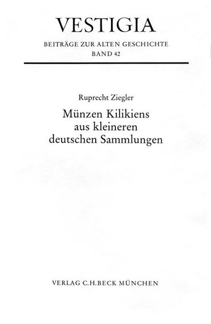 Cover: Ruprecht Ziegler, Münzen Kilikiens aus kleineren deutschen Sammlungen