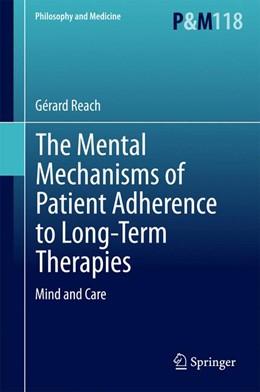 Abbildung von Reach   The Mental Mechanisms of Patient Adherence to Long-Term Therapies   1. Auflage   2015   118   beck-shop.de