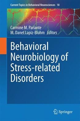 Abbildung von Pariante / Lapiz-Bluhm | Behavioral Neurobiology of Stress-related Disorders | 1. Auflage | 2014 | 18 | beck-shop.de