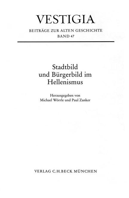 Cover: , Stadtbild und Bürgerbild im Hellenismus