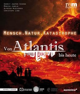Abbildung von Wieczorek / Jasper Schenk / Juneja / Lind | Mensch . Natur . Katastrophe | 2014 | Von Atlantis bis heute | 62