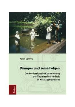 Abbildung von Schmitz | Diamper und seine Folgen | 2014 | Die konfessionelle Konturierun...