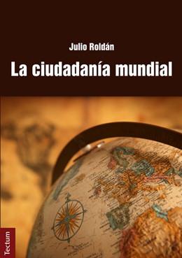 Abbildung von Roldán | La ciudadanía mundial | 1. Auflage | 2014 | beck-shop.de
