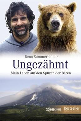 Abbildung von Sommerhalder | Ungezähmt | 1. Auflage | 2014 | beck-shop.de