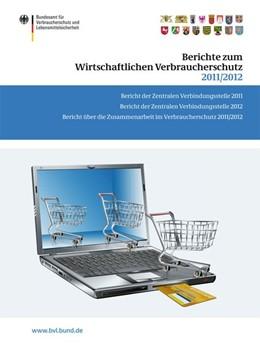 Abbildung von Dombrowski   Berichte zum Wirtschaftlichen Verbraucherschutz 2011/2012   2013   2013   Bericht der Zentralen Verbindu...