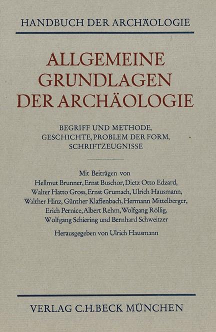 Cover: , Allgemeine Grundlagen der Archäologie