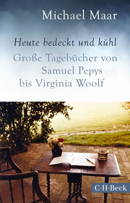 Abbildung von Maar, Michael | Heute bedeckt und kühl | 2015 | Große Tagebücher von Samuel Pe... | 6186