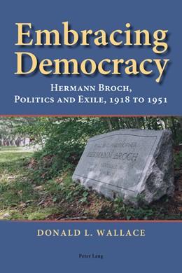 Abbildung von Wallace   Embracing Democracy   1. Auflage   2014   beck-shop.de